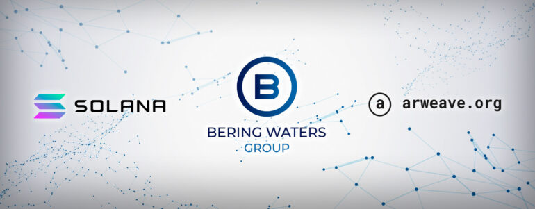 Bering Waters Solves Critical Issues for Blockchains of the Future With Solana and Arweave